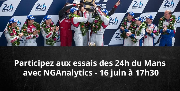 16 juin – Essais des 24h du Mans et visite de NGAnalytics